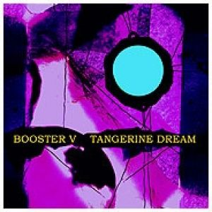 Tangerine Dream Booster V, 2012