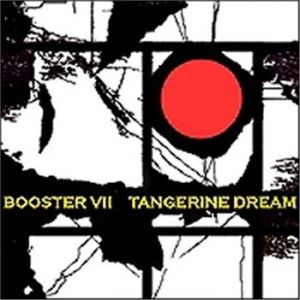 Tangerine Dream Booster VII, 2015