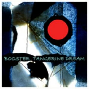 Tangerine Dream Booster, 2007