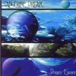 Tangerine Dream Dream Encores, 1998