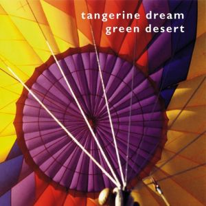 Tangerine Dream Green Desert, 1986