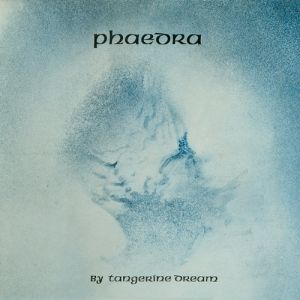 Tangerine Dream Phaedra, 1974