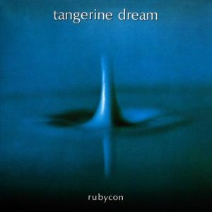 Tangerine Dream Rubycon, 1975