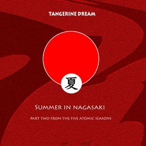 Tangerine Dream Summer In Nagasaki, 2007
