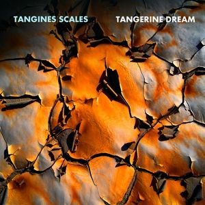 Tangerine Dream Tangines Scales, 2007