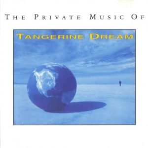 Tangerine Dream The Private Music of Tangerine Dream, 1992