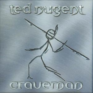 Ted Nugent Craveman, 2002