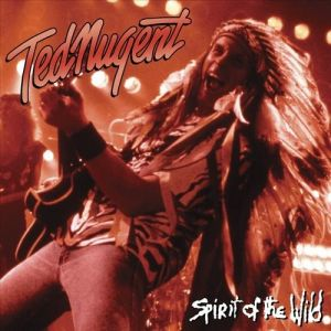 Ted Nugent Spirit of the Wild, 1995