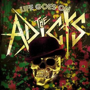 The Adicts Life Goes On, 2009