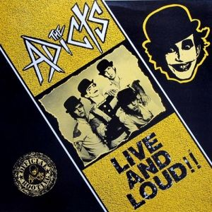 The Adicts Live and Loud, 1987