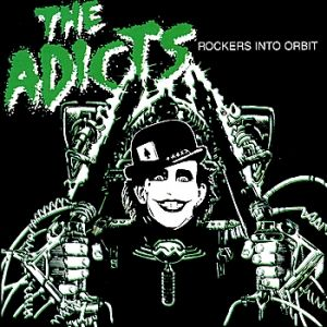 The Adicts Rockers into Orbit, 1990
