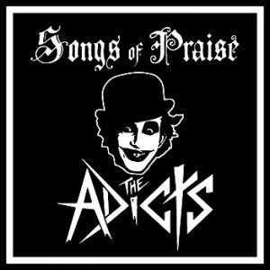 The Adicts Songs of Praise, 1981