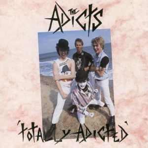 The Adicts Totally Adicted, 1992