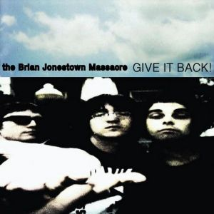 The Brian Jonestown Massacre Give It Back!, 1997