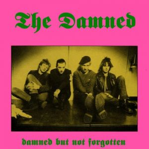 Damned But Not Forgotten Album