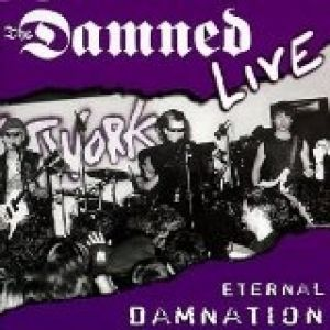 Eternal Damnation Live Album