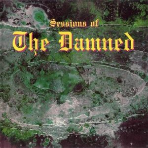 Sessions Of The Damned Album
