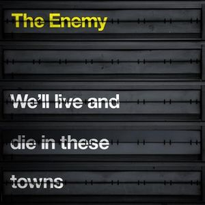 We'll Live and Die in These Towns Album