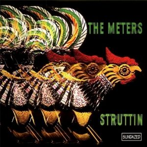 The Meters Struttin', 1970