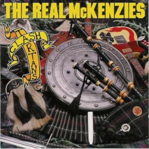 The Real McKenzies Clash of the Tartans, 1998