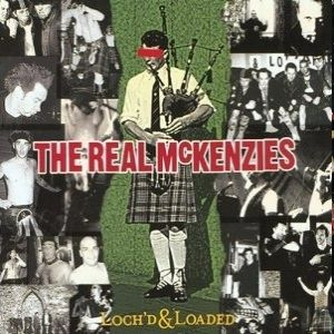 The Real McKenzies Loch'd and Loaded, 2015