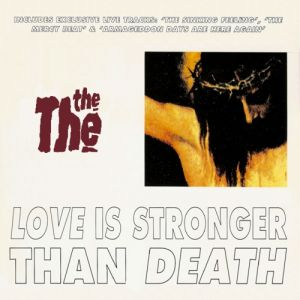 The The Love Is Stronger Than Death, 1993