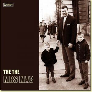 The The Mrs Mac, 2007