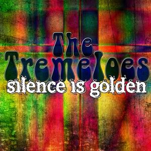 The Tremeloes Silence is Golden, 1964