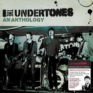 The Undertones An Anthology, 2008