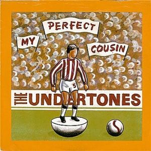 The Undertones My Perfect Cousin, 1980