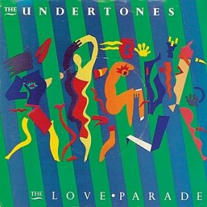 The Undertones The Love Parade, 1983