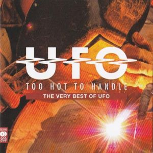 UFO Too Hot to Handle: The Very Best of UFO, 2012