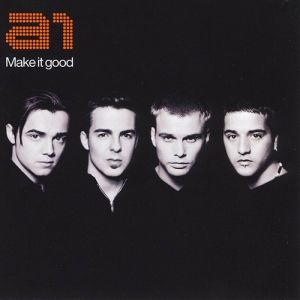 A1 Make It Good, 2002