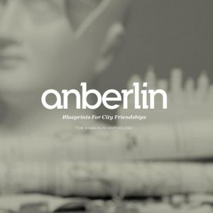 Blueprints for City Friendships: The Anberlin Anthology - album