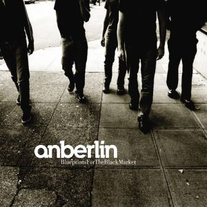 Anberlin Blueprints for the Black Market, 2003