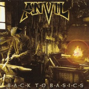 Anvil Back to Basics, 2004