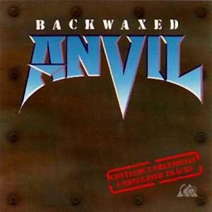 Anvil Backwaxed, 1985