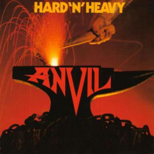 Anvil Hard 'n' Heavy, 1981