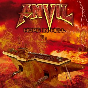 Anvil Hope in Hell, 2013