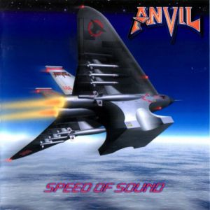 Anvil Speed of Sound, 1999