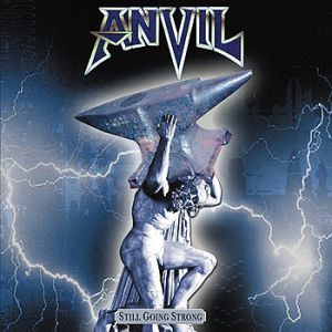 Anvil Still Going Strong, 2002