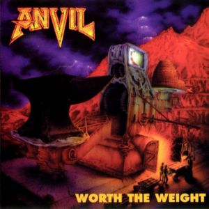 Anvil Worth the Weight, 1992