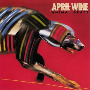 April Wine Animal Grace, 1984