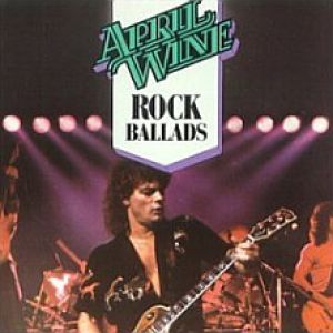 Best of April Wine: Rock Ballads Album