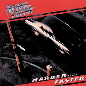 April Wine Harder ... Faster, 1979