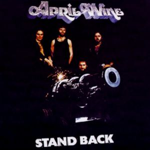 April Wine Stand Back, 1975