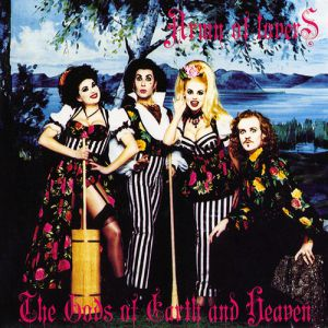Army of Lovers The Gods of Earth and Heaven, 1993