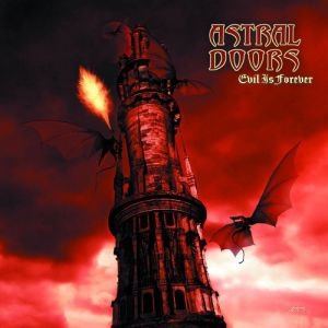 Astral Doors Evil Is Forever, 2005