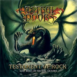 Astral Doors Testament Of Rock: The Best Of Astral Doors, 2010