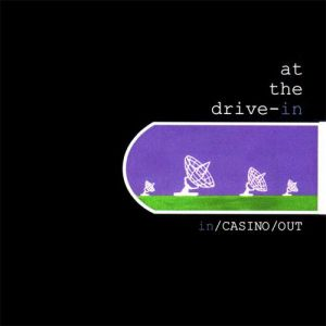 At the Drive-In In/Casino/Out, 1998